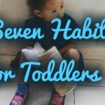 Seven Habits For Toddlers