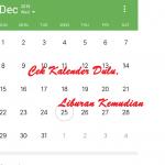 Cek Kalender Dulu, Liburan Kemudian