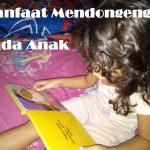 Manfaat Mendongeng Pada Anak