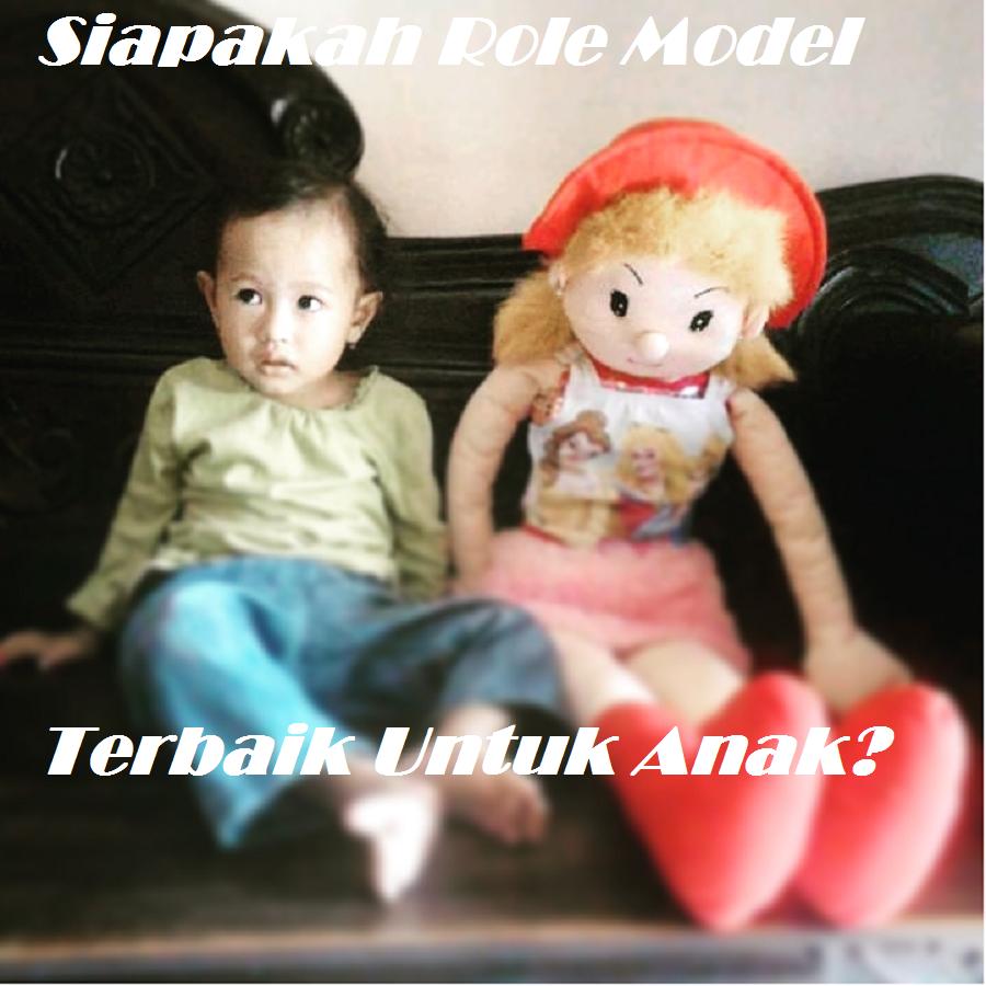Siapakah Role Model Terbaik Untuk Anak?