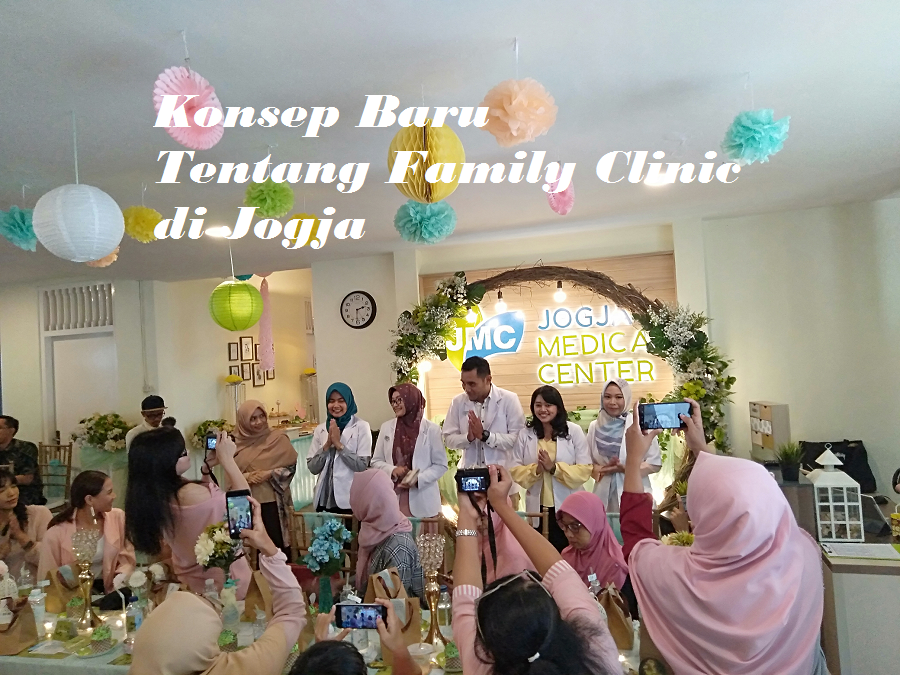 Konsep Baru Tentang Family Clinic di Jogja