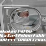 Lakukan Hal Ini Jika Bayi Belum Lahir Tapi HPL Sudah Lewat!