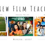 Review Film Teachers : Apa Jadinya Kalau Polisi Menyamar Menjadi Guru?