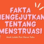 Fakta Mengejutkan Tentang Manajemen Kebersihan Menstruasi, Anak Lelaki Pun Harus Tahu