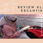 Pengalaman Saat Face Photorejuvenation dan Review Klinik Kecantikan